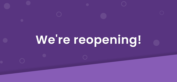 We're Reopening! image
